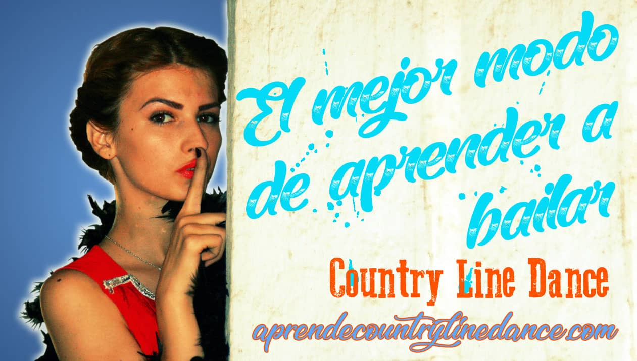 El mejor modo de aprender a bailar Country Line Dance
