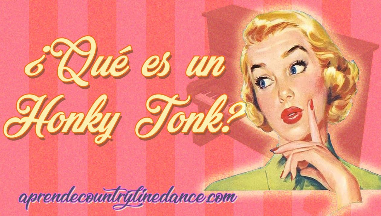 Qué es un honky tonk