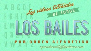 Todos los bailes alfabeticos - Aprende Country Line Dance.com