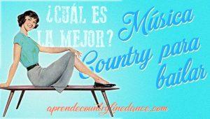 Música country para bailar