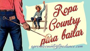 Ropa Country para bailar Country Line Dance