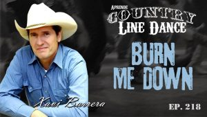 Burn Me Down - Country Line Dance