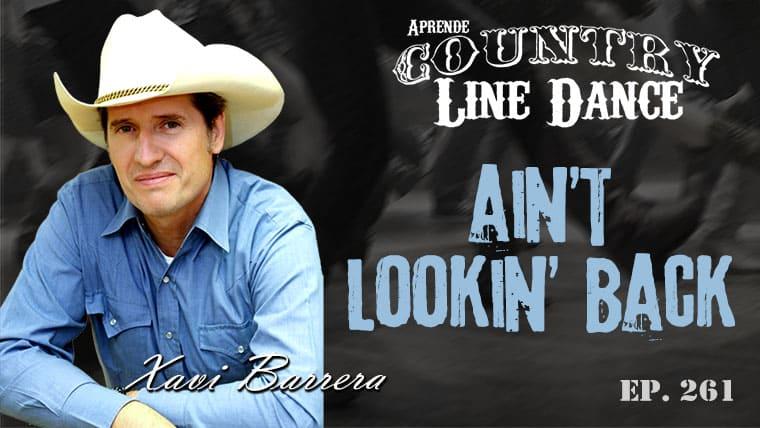 Ain't Lookin' Back line dance - Carátula vídeo tutorial